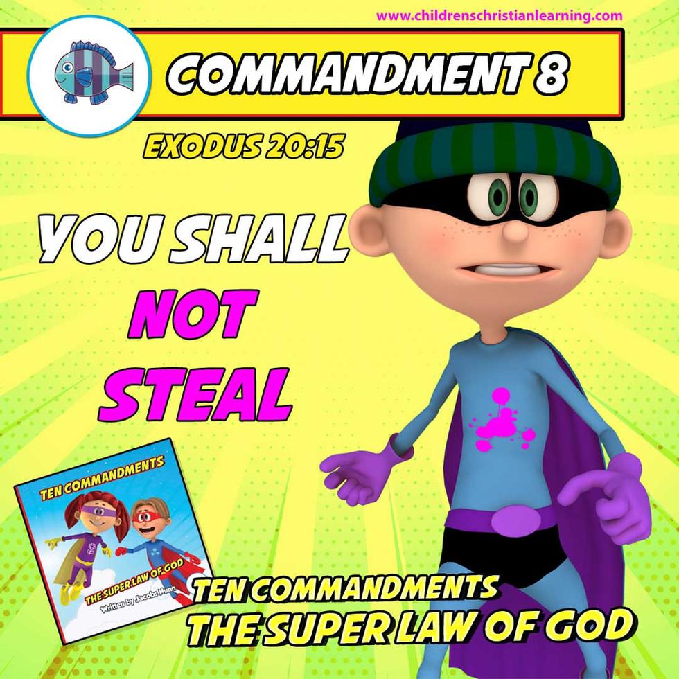 The Ten Commandments - The Super Law of God - Commandment 8 - Family Devotional