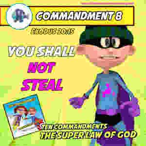 Commandment 8 - The Super Law of God