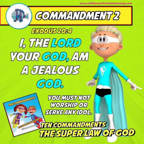 The Ten Commandments - The Super Law of God - Commandment 2 - Family Devotional