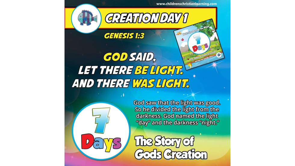 7 Days-The Story of God's Creation - Day 1-God Made The Universe Out Of Nothing-Family Devotional