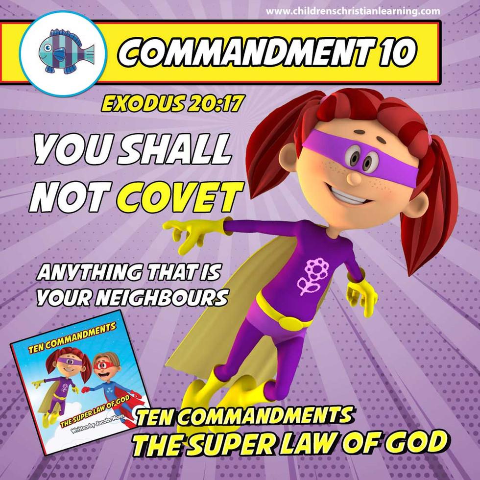 The Ten Commandments - The Super Law of God - Commandment 10 - Family Devotional