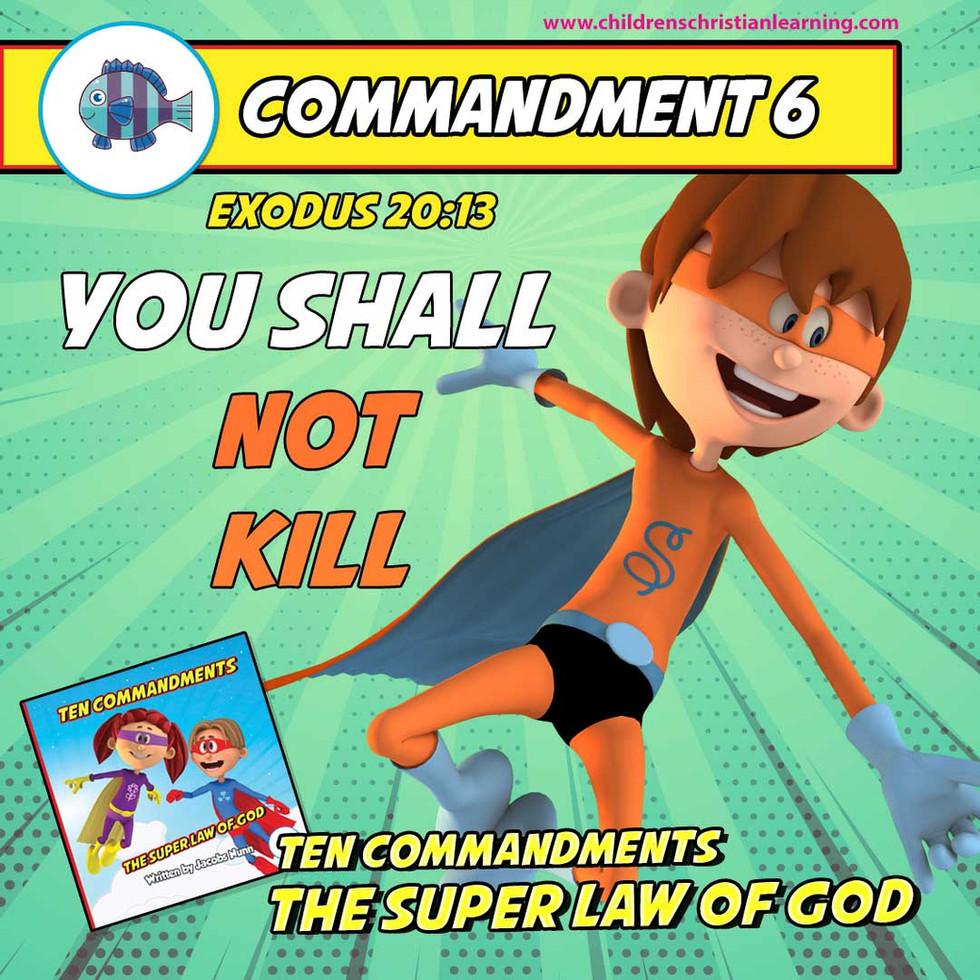 The Ten Commandments - The Super Law of God - Commandment 6 - Family Devotional