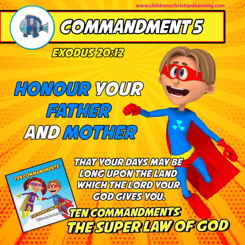 The Ten Commandments - The Super Law of God - Commandment 5 - Family Devotional