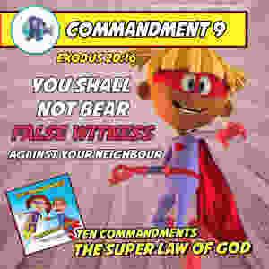 Commandment 9 - The Super Law of God