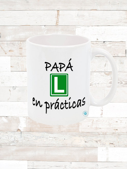 "Taza ""papá en practicas"""