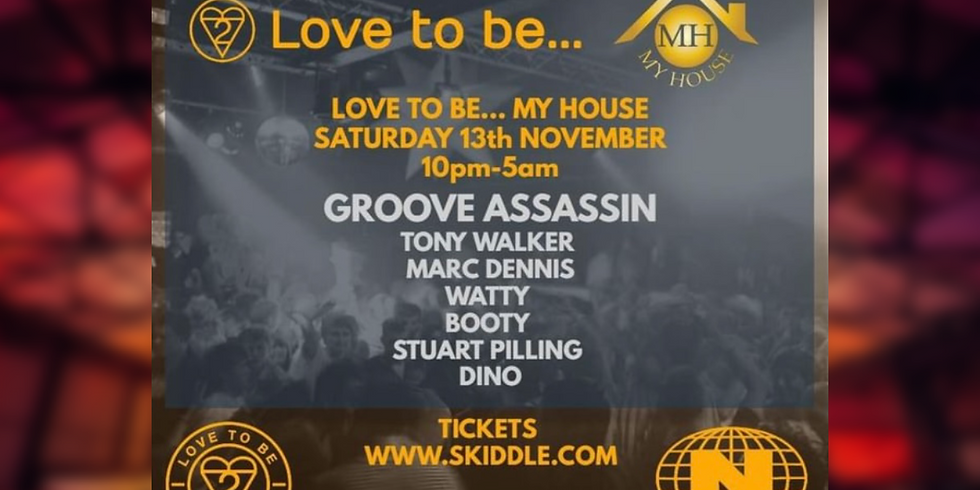 Love to be... & My House presents Groove Assassin