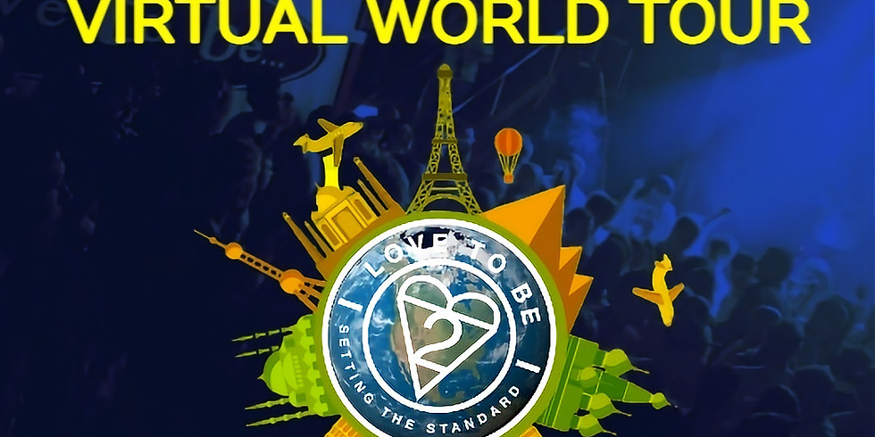 Love to be... Virtual World Tour Every Saturday