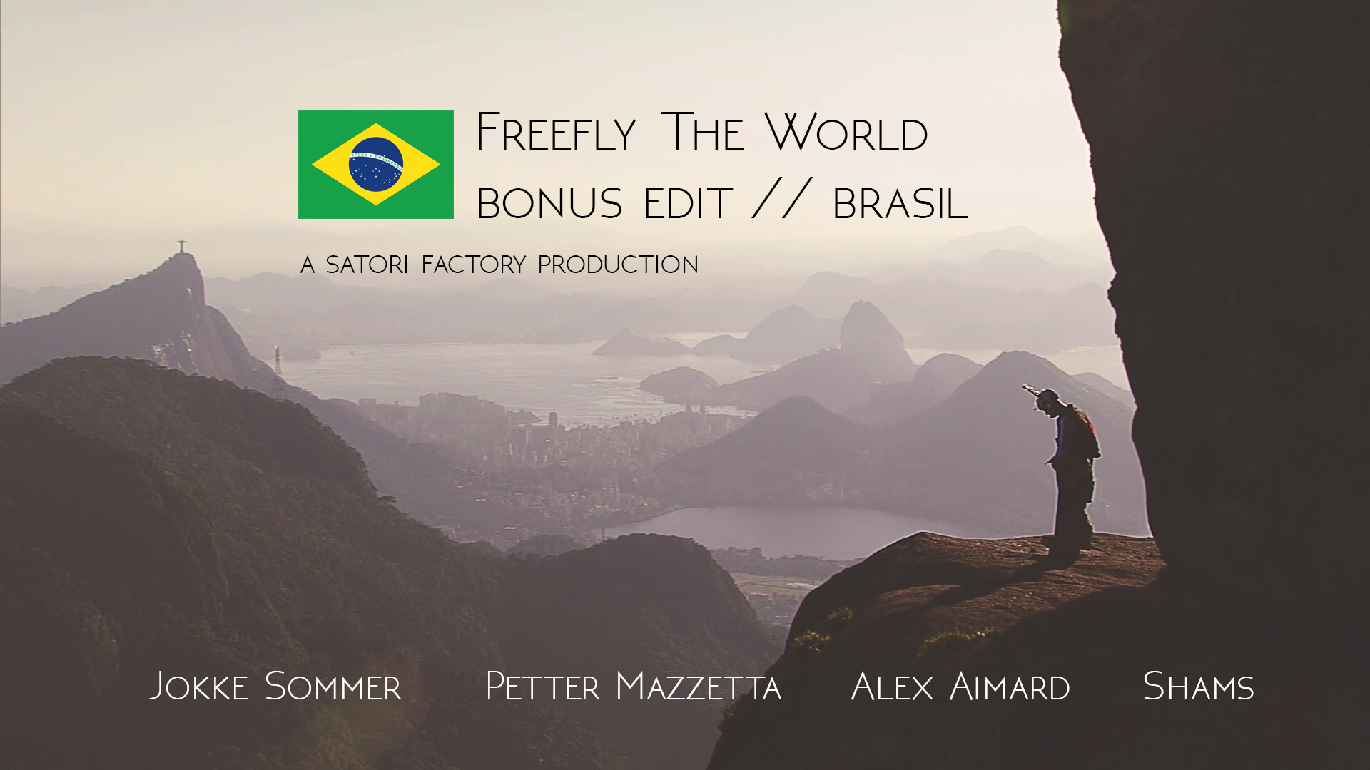 Freefly The World bonus edit Rio