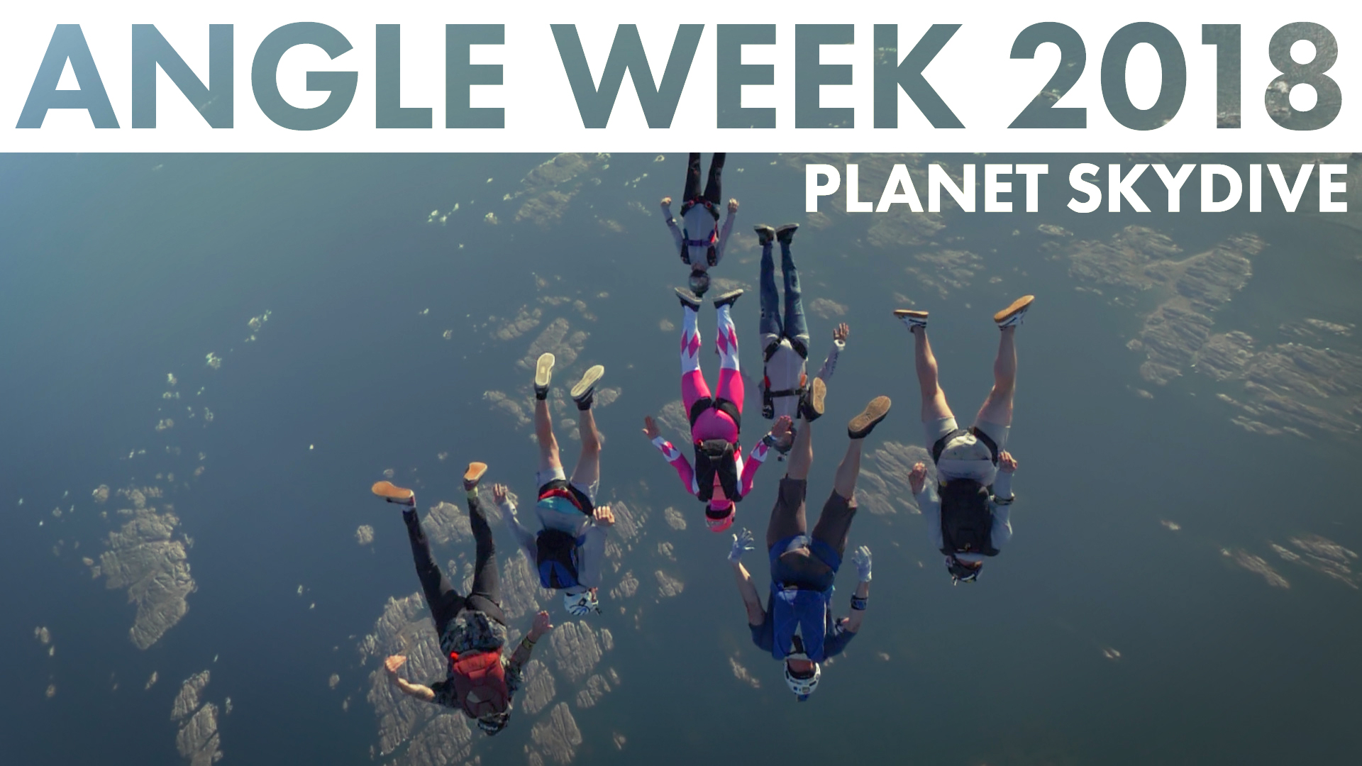 Angle week 2018 // planet skydive