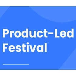 Product-Led Festival