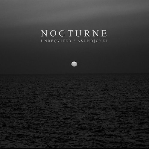 Unreqvited / Asunojokei - Nocturne CD