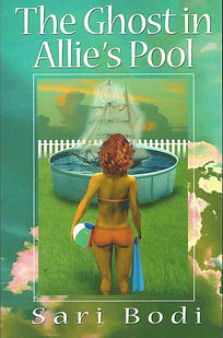 The Ghost in Allie's Pool by Sari Bodi