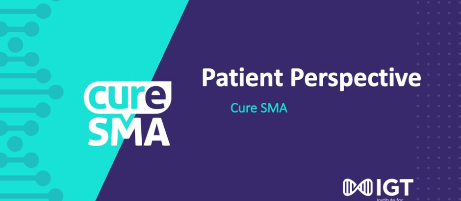 Patient Perspective: Cure SMA