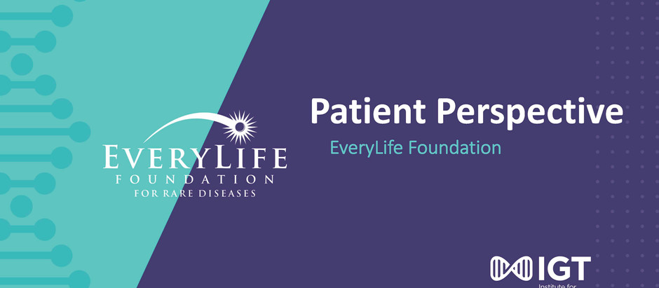 Patient Perspective: EveryLife Foundation for Rare Diseases