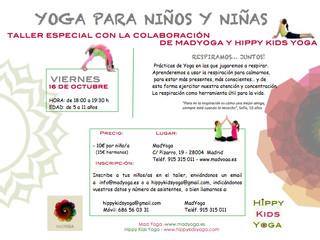 TALLER ESPECIAL CON LA COLABORACIÓN DE MADYOGA Y HIPPY KIDS YOGA