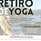 Thumbnail: RETIRO DE YOGA  Precio Especial 290€/Persona (Reserva antes del 10 de Mayo)