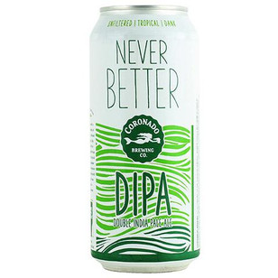 Coronado Never Better DIPA