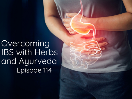 Overcoming IBS with Herbs and Ayurveda