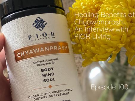 Healing Benefits of Chyawanprash