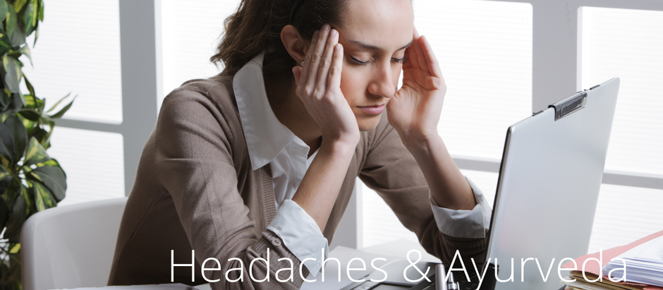 Eliminate Headaches with Ayurveda