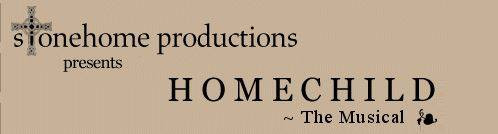 HOMECHILD the Musical