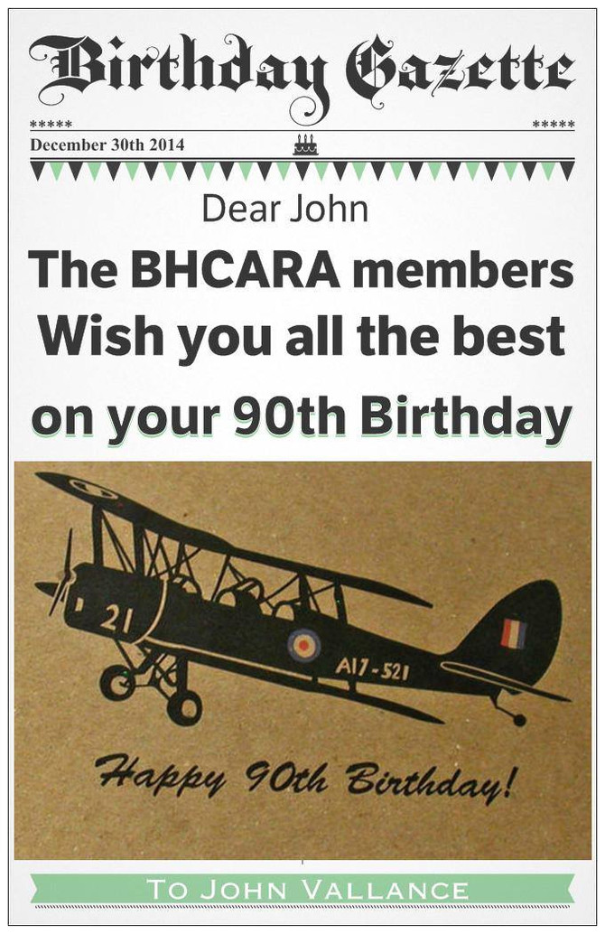 HAPPY BIRTHDAY 90th John Vallance - Honorary Patron of the BHCARA!