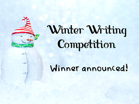 Winter Writing Competition - Winner Announced!