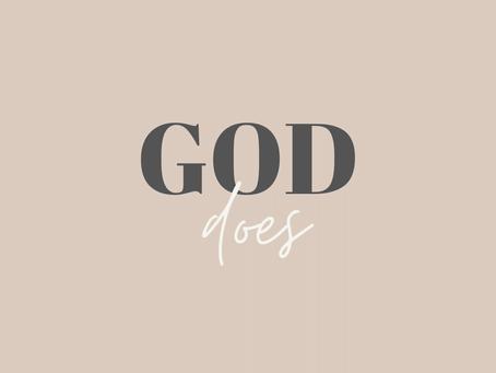 God Does