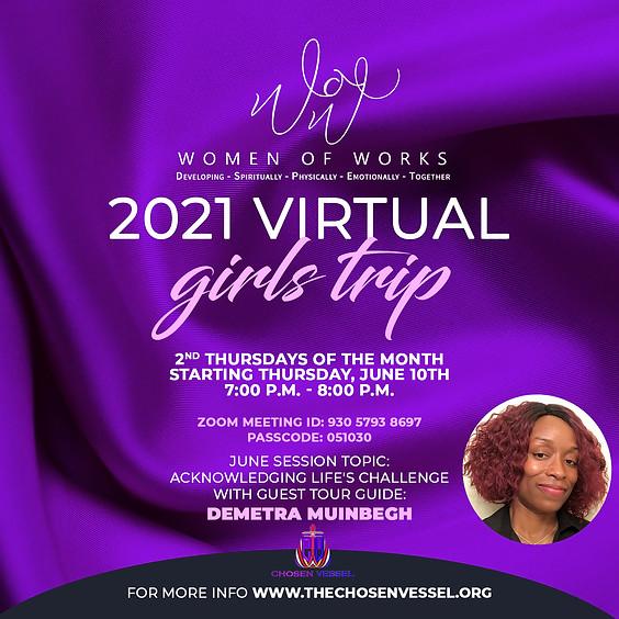 "Women of Works ""2021 Virtual Girls Trip"""