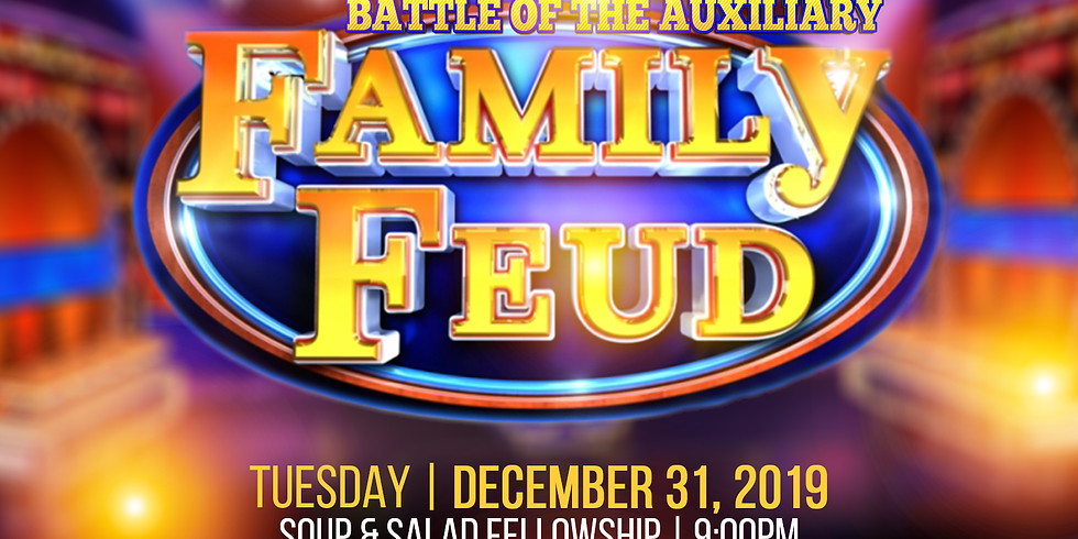 """NYE """"Battle of the Auxiliary Family Feud"""""""