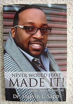 Never Would Have Made It (Paperback)