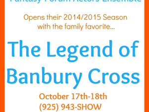 CASTING NEWS: THE LEGEND OF BANBURY CROSS with Fantasy Forum Actors Ensemble!