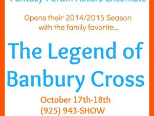 CASTING NEWS: THE LEGEND OF BANBURY CROSS with Fantasy Forum Actors Ensemble!