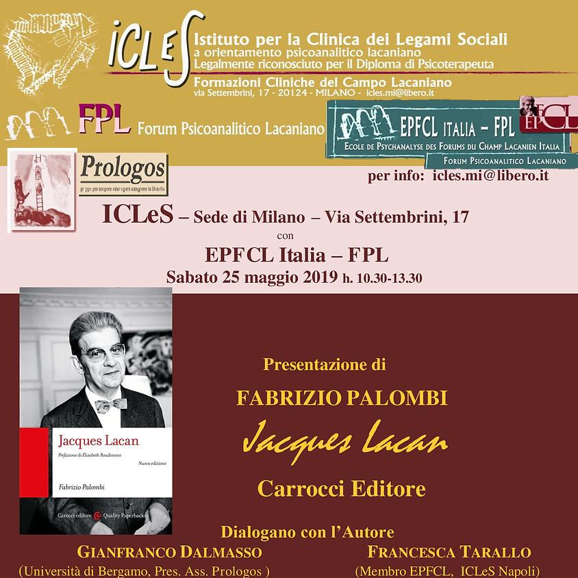 """Presentazione di Fabrizio Palombi, """"Jacques Lacan"""""""