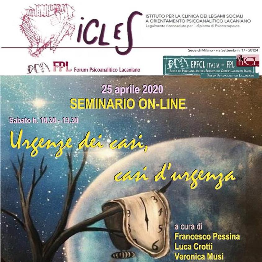 Seminario Online: Urgenze dei casi, casi d'urgenza