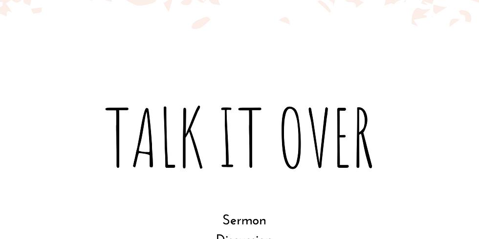 Talk it over