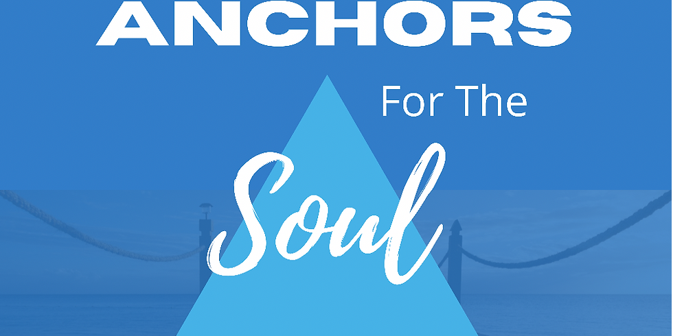 Anchors For the Soul Life Group