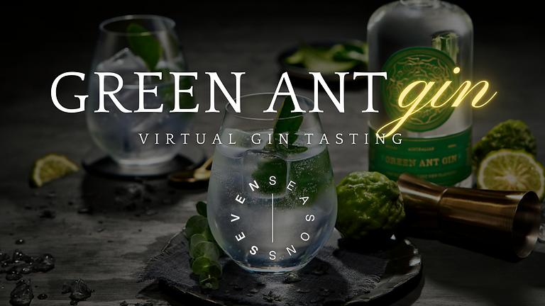 Virtual Gin Tasting - Green Ant | Seven Seasons