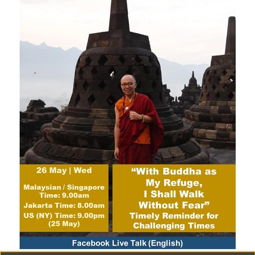 FB LIVE TALK (English) : Wesak Day Dhamma Talk with Dorje Lopon Dr Lye Hun Yeow