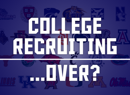 College Recruiting...Over?