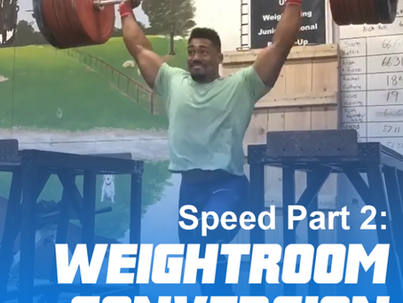 Speed Development Part 2 of 3: The Weightroom