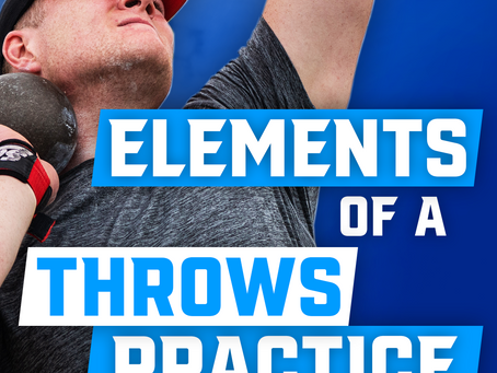 Key Elements of a Good Throws Practice