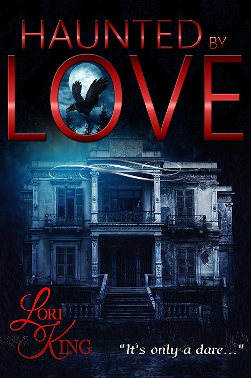 Haunted by Love