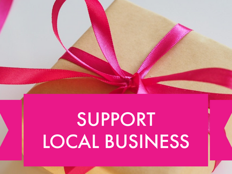 SUPPORT LOCAL BUSINESS | A PERSONAL NOTE