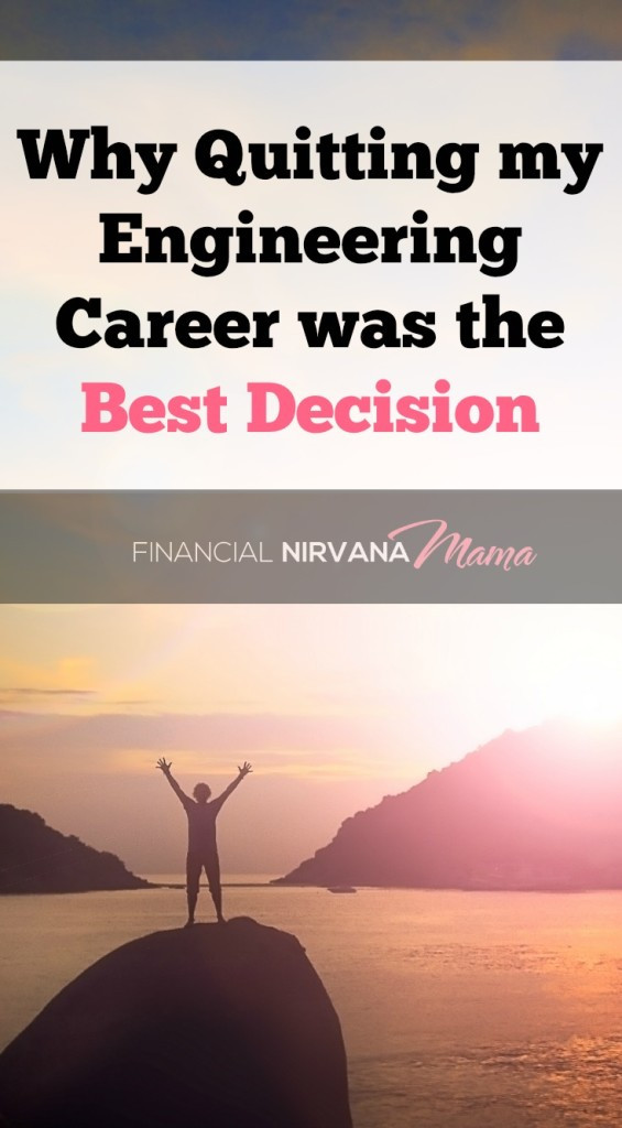 Quitting My engineering Career was the Best Decision