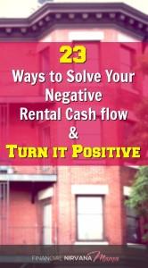23 Clever Ways to Solve Your Negative Rental Cash flow Problems