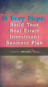 10 Easy Steps to Building Your Real Estate Investment Business Plan