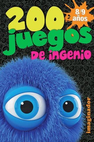 200 JUEGOS DE INGENIO 8/9 AÑOS
