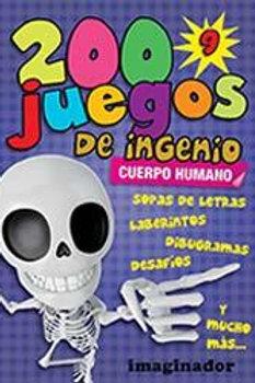 200 JUEGOS DE INGENIO 9 CUERPO HUMANO