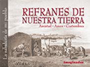 REFRANES DE NUESTRA TIERRA